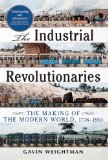 Weightman, Industrial Revolutionaries